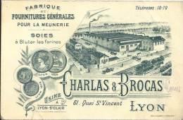 69 - LYON - Fabrique Et Foiurniture Générale Pour La Meunerie - Charlas & Brocas - Carte De Visite - Cartoncini Da Visita