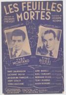 PARTITION LES FEUILLES MORTES - YVES MONTANT / TINO ROSSI - BON ETAT - Musique