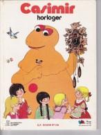 CASIMIR HORLOGER, Par Christophe IZARD, Ill.Anny LE POLLOTEC, Editions G.P. Rouge Et Or - Bibliothèque Rouge Et Or