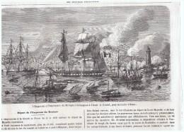 Gravure Ancienne 1864 Trieste  Italie TRIESTE  Embarquement De L Empereur Du Mexique - Old Paper