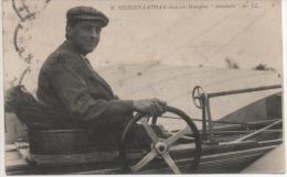 M.HUBERT LATHAM  DANS SON MONOPLAN  ANTOINETTE - Aviateurs
