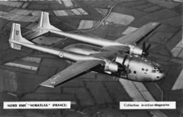 """AVION NORD 2501 """"NORATLAS"""" (FRANCE) CARTE PHOTO - 1946-....: Moderne"""