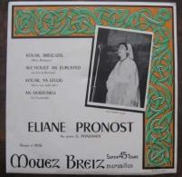 45 Tours Bretagne Eliane PRONOST - Country & Folk