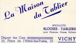 (03)   ALLIER  ** VICHY  ** CARTE DE VISITE  ** LA MAISON DU TABLIER - Cartes De Visite