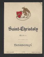 Etiquette De Vin   -  Saint Christoly  -  Médoc  ND 30/40 ?  -  Etiquette D'éditeur - Bordeaux