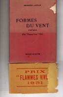 Livre Dédicacé - Georges Larrive-Formes Du Vent- (Prix Flammes Vives 1951)Pour Henri Guilhem Compagnon Années Des Noires - Poésie