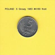 POLAND   5  GROSZY  1963  (Y # A46) - Poland