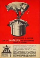 # SEB PENTOLA A PRESSIONE 1950s Advert Pubblicità Publicitè Reklame Pot Pots Ollas Topfe - Manifesti