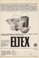 # ELTEX CASALINGHI 1950s Advert Pubblicità Publicitè Reklame Pot Pots Ollas Topfe Household Casa Menage Haushalt - Manifesti