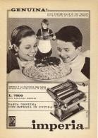 # IMPERIA MACCHINA PER PASTA 1950s Advert Pubblicità Publicitè Reklame Spaghetti Household Casa Menage Haushalt - Manifesti