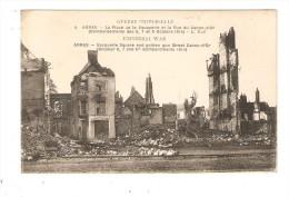 CPA :62 - Arras : Place De La Vacquerie Et Rue Du Canon D'Or Après Bombardements Octobre 1914 - Peu Commune - Guerre 1914-18