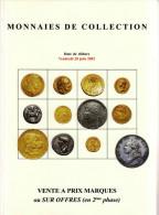 MONNAIES DE COLLECTION ANCIENNES LUXUEUX CATALOGUE 2002 NUMISMATIQUE BERNARD POINDESSAULT - J. VEDRINES VENTE SUR OFFRES - Français