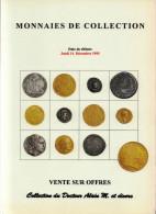 MONNAIES DE COLLECTION ANCIENNES LUXUEUX CATALOGUE DECEMBRE 1995 NUMISMATIQUE B.POINDESSAULT VEDRINES VENTE AUX ENCHERES - Français
