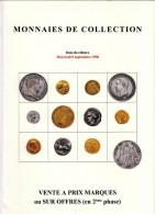 MONNAIES DE COLLECTION ANCIENNES LUXUEUX CATALOGUE SEPTEMBRE 1998 NUMISMATIQUE POINDESSAULT VEDRINES VENTE AUX ENCHERES - Français