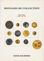 MONNAIES DE COLLECTION ANCIENNES LUXUEUX CATALOGUE MARS1997 NUMISMATIQUE POINDESSAULT VEDRINES VENTE AUX ENCHERES - Français