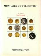 MONNAIES DE COLLECTION ANCIENNES LUXUEUX CATALOGUE MARS1988 NUMISMATIQUE POINDESSAULT VEDRINES VENTE SUR OFFRES - Français