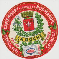 étiquette De Fromage:  Camembert  : La  ROche , Calvados,  Orbec - Fromage