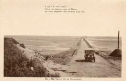 CPA  - 85 - BARBATE - 122 - Ile De Noirmoutier