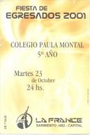 FIESTA DE EGRESADOS 2001 COLEGIO PAULA MONTAL - LA FRANCE - TARJETA  - IR DE TRAJE - School