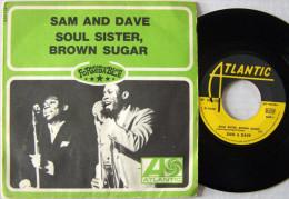 Sam & Dave 45T SP Formidable Rhytm And Blues Soul Sister Brown Sugar EX / M - Blues