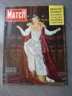 PARIS MATCH N° 506 Dec.1958 La Callas à L´affiche , Brigitte Bardot  Par Raymond Cartier ; Ref : 709 - Allgemeine Literatur