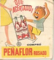 QUE ACERTADO! COMPRO PEÑAFLOR ROSADO ANOTADOR ARGENTINA CIRCA 1950 RARE ORIGINAL WINE VINO VINHO PUBLICITE - Werbung