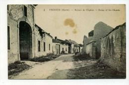 CPA  51  :  FRESNES  Rue Et Ruines De L'église    VOIR  DESCRIPTIF   §§§ - Altri Comuni