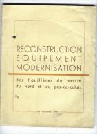 Houillères Du Bassin Du Nord Et Du Pas De Calais - Reconstruction, Equipement, Modernisation - Picardie - Nord-Pas-de-Calais