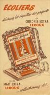 Chicorée Leroux Publicité Scolaire 13x24cm Très Bon Etat - Publicités