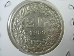SWITZERLAND SWISS  2 FRANCS   SILVER 1959    LOT 19  NUM  9 - Suisse