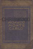 1 FASCICULE ANCIEN DE 4 PAGES - MONACO - MONTE CARLO - TARIF ENTREE BAINS DE MER - CASINO - GOLF CLUB - CINEMA ETC ... - Collections