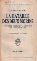 BATAILLE DES DEUX MORINS FRANCHET ESPEREY MARNE 1914 GUERRE VICTOIRE ARMEE FRANCAISE