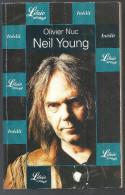 Biographie De Neil Young Par Olivier Nuc Editions Librio Musique De 2002 - Musique
