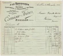 Facture à En-tête Publicitaire A La Renommée Epicerie Confiserie Et Droguerie En Gros Corniau Frères Avallon 1910 - France