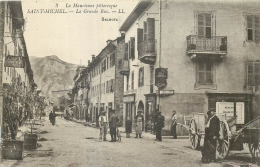 73 LA MAURIENNE PITTORESQUE SAINT-MICHEL LA GRANDE RUE ANIMEE - LL - Saint Michel De Maurienne