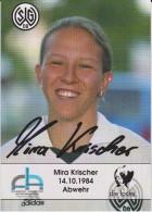 Original Women Football Autograph SG Wattenscheid 09 Team 2004 /05 MIRA KRISCHER - Autographes