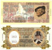 200 Mark Richard Wagner & 200.000 Lire Giuseppe Verdi 1813-2013 Fantasy Commemorative Banknote - Bankbiljetten
