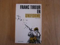 FRANC TIREUR EN UNIFORME Sernin André Guerre 40 45 France Mai Juin 40 Sedan Dunkerque - Guerre 1939-45