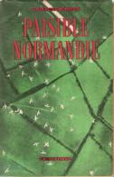 PAISIBLE NORMANDIE HISTORIQUE DEBARQUEMENT JUIN 1944 DDAY PARACHUTISTE PLANEUR AIRBORNE PLAGE ASSAUT NAVAL