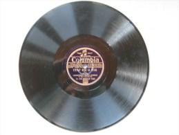 """Disque Ancien 78 Tours Gramophone Columbia """"quand On Parle De Toi Et C'était Bien La Peine""""(tango) - 78 G - Dischi Per Fonografi"""