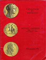 MONNAIES DE COLLECTION ANCIENNES CATALOGUE NOVEMBRE 1976 HOTEL GEORGES V PARIS NUMISMATIQUE VENTE AUX ENCHERES - Français