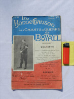 14-18 : CHANTS DE GUERRE - CARNET DE CHANSONS  par THEODORE BOTREL  ...........