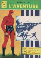 HEROS DE L AVENTURE N° 23 BE REMPARTS 05-1966 RARE - Flash