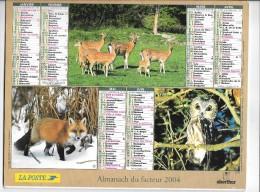 CALENDRIER - ALMANACH DES POSTES ET DES TELEGRAPHES - ANNEE 2004 - Département De SEINE ET MARNE - Formato Grande : 2001-...