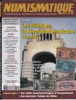 COLLECTION CATALOGUE EDITION NUMISMATIQUE ET CHANGE 2005 N° 359 LES BILLETS DE LA REVOLUTION MEXICAINE PANCHO VILLA ZAPA - Français