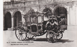 RP: Carroza Imperial de Maximiliano , Mexico , 30-40s