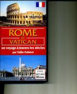 ROME ET LE VATICAN 90 MIN VOYAGE A TRAVERS LES SIECLES - Geschichte