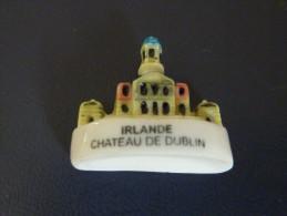 """FEF - FEVE - FEVES -   """"LES MONUMENTS D'EUROPE""""  2002 -  IRLANDE - CHATEAU DE DUBLIN - Santons/Fèves"""