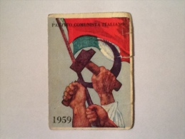 TESSERA DEL P.C.I. DEL 1959 CON BOLLI QUOTE PAGATE INTEGRA -G - Partiti Politici & Elezioni