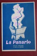 LA PANARIE RIVISTA FRIULANA D'ARTE E DI CULTURA // Udine Pordenone Pubblicità  Giornale - Advertising